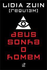 requiem_deus_sonha_o_homem_lidia_zuin