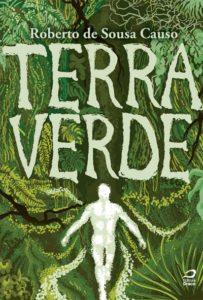 Roberto de Sousa Causo fala sobre a novela Terra Verde