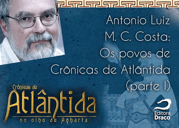 "Os povos de ""Crônicas de Atlântida"" (parte I), por Antonio Luiz M.C. Costa"