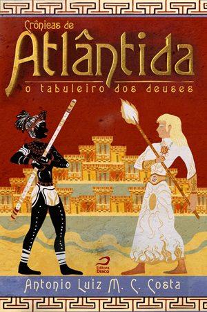 """Os povos de """"Crônicas de Atlântida"""" (parte II), por Antonio Luiz M. C. Costa"""