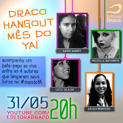 Draco Hangout no mês do YA
