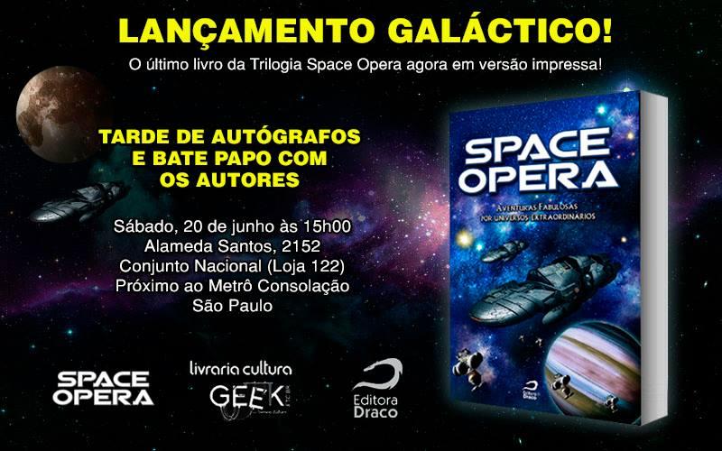 Lançamento oficial de Space Opera III na Livraria Cultura GEEK.etc.br