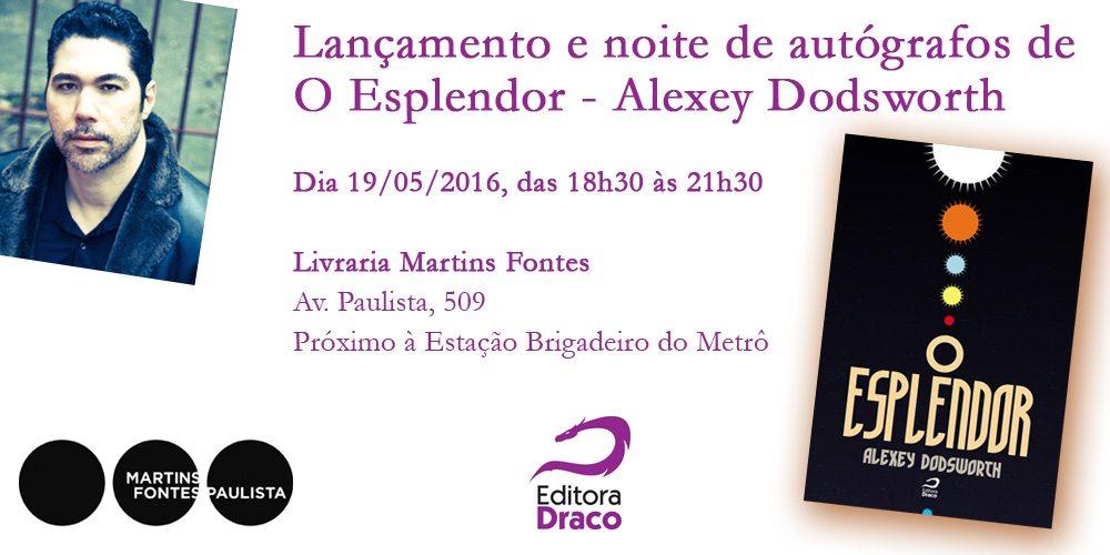Evento – Lançamento de Alexey Dodsworth – O Esplendor