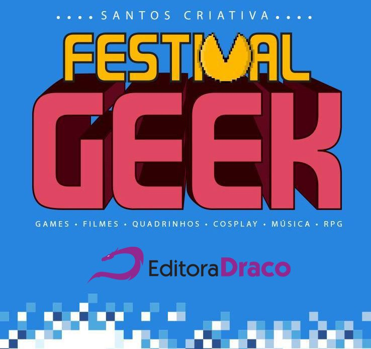 Raphael Fernandes e Eduardo Kasse no Santos Criativa – Festival Geek