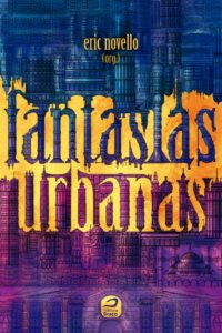 Quem conta as Fantasias Urbanas? – Final Round!