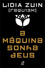 requiem_a_maquina_sonha_deus_lidia_zuin
