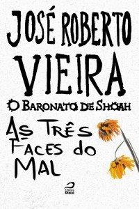 O Baronato de Shoah – As três faces do mal