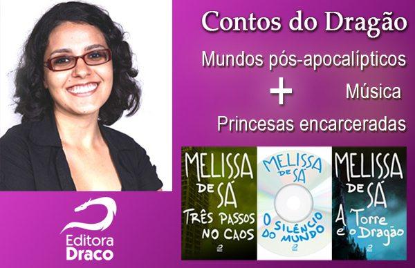Contos do Dragão: Melissa de Sá nos apresenta mundos pós-apocalípticos, música e princesas encarceradas