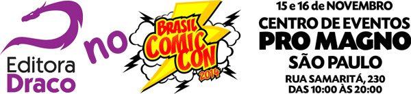 Draco no Brasil Comic Con 2014
