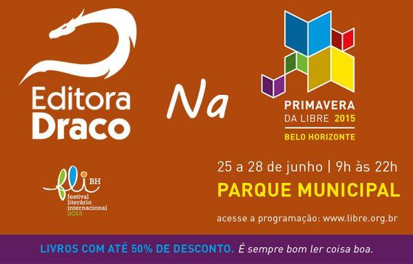 Draco na Primavera da Libre 2015 – Belo Horizonte/MG