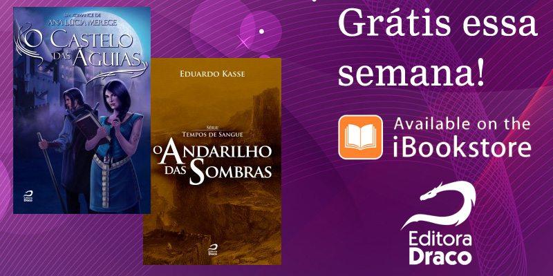 O Castelo das Águias e O Andarilho das Sombras GRÁTIS no iBookstore