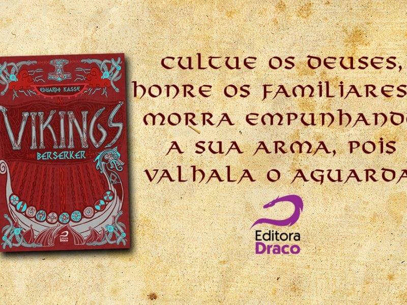 eduardo kasse - vikings - berserker - editora draco